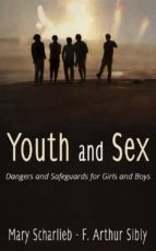 youth and sex: dangers and safeguards for girls and boys (ebook)-9788892688339