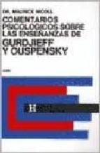 comentarios psicologicos sobre la enseñanzas de gurdjieff y ouspensky (tomo 2) maurice nicoll 9789501703139