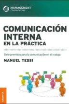 comunicación interna en la práctica manuel tessi 9789506417239