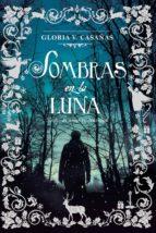 sombras en la luna (ebook)-gloria v. casañas-9789506444839