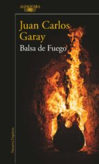 balsa de fuego (ebook) juan carlos garay 9789588948539