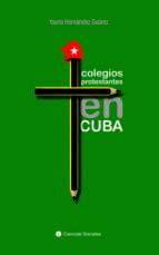 colegios protestantes en cuba (ebook)-yoana hernández suárez-9789590619939