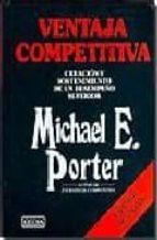 ventaja competitiva-michael e. porter-9789702402039