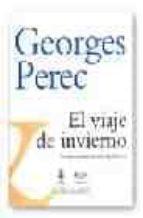 el viaje de invierno-georges perec-9789706801739