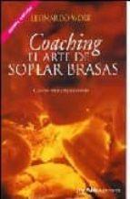 coaching. el arte de soplar brasas leonardo wolk 9789879867839
