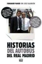 historias del autobus del real madrid-jose luis calderon-9789896552039