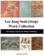 El libro de Lee jung seob (seop) work collection autor KOREAN ART CLUB TXT!