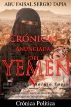 crónicas anunciadas del yemen (ebook)-cdlap00010339