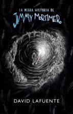 la negra historia de jimmy mortimer (ejemplar firmado por el autor)-david lafuente-2910020591649