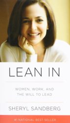 lean in: women, work, and the will to lead-sheryl sandberg-nell scovell-9780385349949
