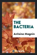 El libro de The bacteria autor ANTOINE MAGNIN DOC!