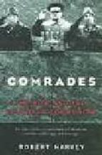 Comrades: the rise and fall of world communism 978-0719564949 PDF ePub por Robert harvery