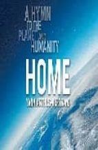 home: a hymn to the planet and humanity-yann arthus - bertrand-9780810984349