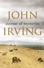 avenue of mysteries-john irving-9780857521149