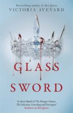 glass sword victoria aveyard 9781409150749