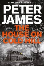 El libro de The house on cold hill autor PETER JAMES PDF!