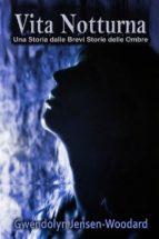 vita notturna (ebook)-9781507158449