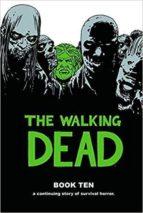 El libro de The walking dead: book 10 autor VV.AA. PDF!