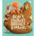 bears big bottom (picture book and cd set) steve smallman 9781848698949