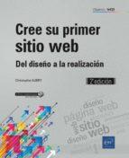 cree su primer sitio web: del diseño a la realizacion (2ª ed.) christophe aubry 9782409015649