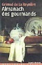 almanach des gourmands (1802)-9782715224049