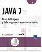 java 7: bases del lenguaje y de la programacion orientada a objet os-thierry groussard-9782746079649
