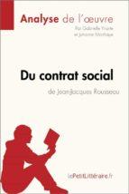 du contrat social de jean jacques rousseau (analyse de l'oeuvre) (ebook)  lepetitlittéraire.fr 9782808006149