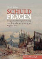 schuldfragen (ebook)-ulrich keller-9783657787449