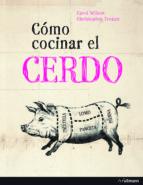 como cocinar el cerdo carol wilson christopher trotter 9783848008049