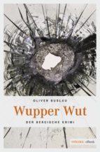 wupper wut (ebook)-oliver buslau-9783863588649