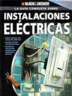 la guia completa sobre instalaciones electricas (black & decker)-9786070501449