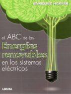 abc de las energias renovables en los sistemas electricos enriquez harper 9786070504549