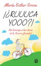 ¡¿ruuuca yooo?! (ebook)-maria esther erosa-9786070725449
