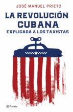 la revolución cubana explicada a los taxistas (ebook)-9786070744549