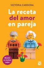 la receta del amor en pareja (edición mexicana) (ebook)-victòria cardona-9786070754449
