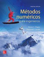metodos numericos para ingenieros (7ª ed.) steven c. chapra raymond p. canale 9786071512949