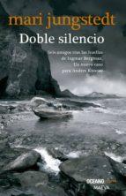 doble silencio (versión hispanoamericana) (ebook)-mari mari jungstedt-9786077357049