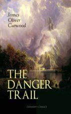 the danger trail (western classic) (ebook)-9788026876649