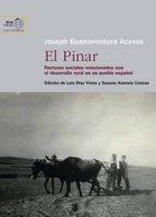 el pinar: factores sociales relacionados con el desarrollo rural en un pueblo español (ebook)-joseph buenaventura aceves-luis diaz viana-susana asensio llamas-9788400099749