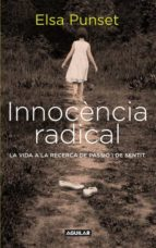 innocencia radical-elsa punset-9788403101449