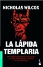 la lapida templaria-nicholas wilcox-9788408063049
