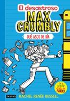 el desastroso max crumbly 1: que asco de dia rachel renee russell 9788408167549