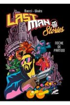 last man stories (tomo unico) bastien vives 9788412000849