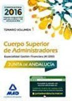 CUERPO SUPERIOR DE ADMINISTRADORES [ESPECIALIDAD GESTION FINANCIERA (A1 1200)] D: TEMARIO VOLUMEN 1