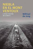 niebla en el mont ventoux y otras historias de ciclismo-jong wilfried-9788415070849