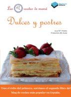 dulces y postres (la cocina de mama)-ana prieto-juan  francisco corona-francisco de juan-9788415115649