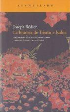 la historia de tristan e isolda-joseph bedier-9788415277149