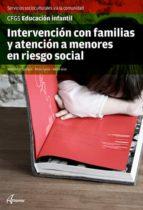 intervención con las familias y atención a menores con riesgo social-9788415309949