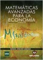 matematicas avanzadas para la economia (2ª ed.) manuel sanchez sanchez 9788415550549