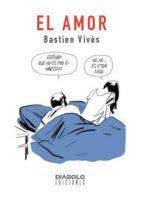 el amor-bastien vives-9788415839149